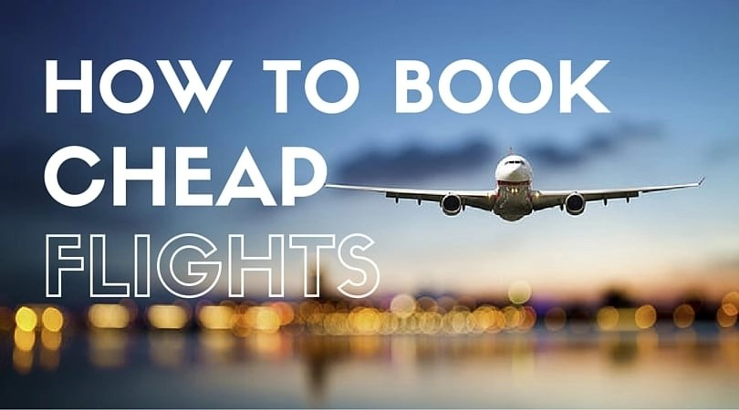 How to Book Cheap Flights | Global Munchkins