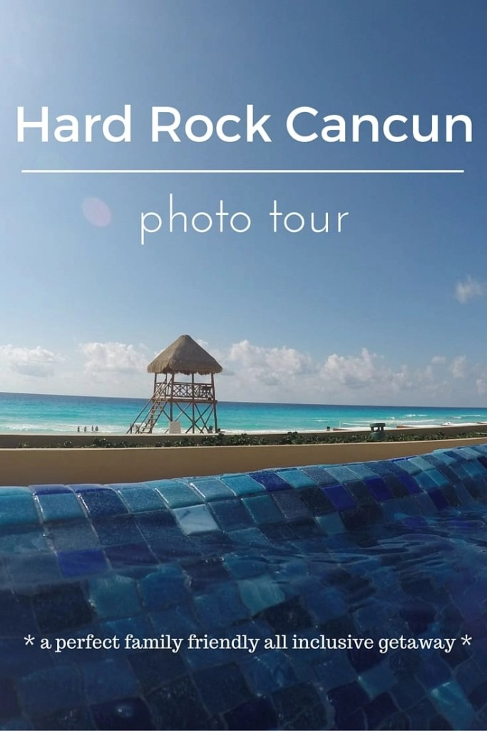 Is Hard Rock Cancun Kid Friendly? Find out with this extensive photo tour