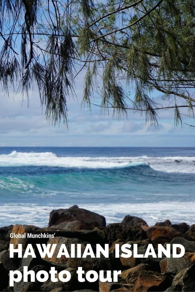 A tour through Hawaii in photos by Global Munchkins