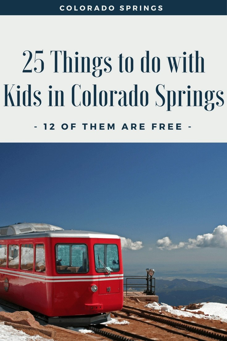 25 Kid Friendly Things To Do In Colorado Springs 12 Of Them Are Free