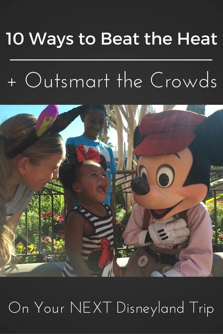 10 Ways to Beat the Heat & Avoid the Crowds at Disneyland! #disneyland #disney