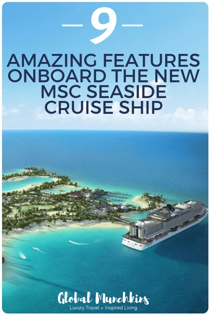 MSC Cruise lines have been a prominently known and highly awarded and well-regarded ship in Europe for decades. The MSC Seaside is a state of the art ship with incredible luxury, technology and perfect for large families. Here are their 9 amazing features! #msccruise #cruise #review #vacation #travel #familyvacation