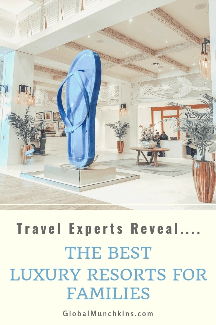 Travel Experts Reveal the Best Luxury Resorts for Families! Family Travel Experts chime in on the very best kid-friendly luxury resorts in the world. Did your favorite make the list? #luxurytravel #luxurylifestyle #luxuryresorts #familytravel