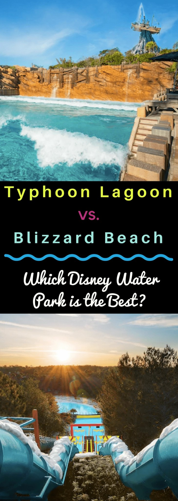 Trying to decide which Disney Waterpark to visit. Take a look at our breakdown of which Disney Water Park is the best. Typhoon Lagoon vs. Blizzard Beach. #disneyworld #disney #disneywaterparks #waterparks
