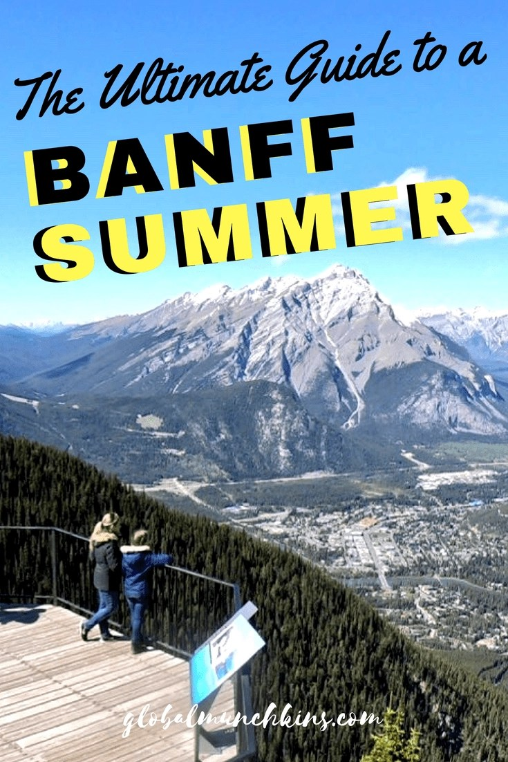 The Ultimate Guide to a Banff Summer - The Best Time To Visit Banff - #mybanff #banffsummer #banff