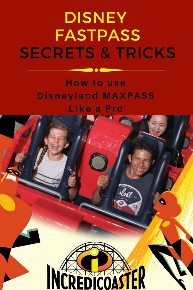 Disney Fastpass Secrets & Tricks - How to use Disneyland Maxpass like a Pro! #disney #disneytips #disneyland #maxpass #disneymom