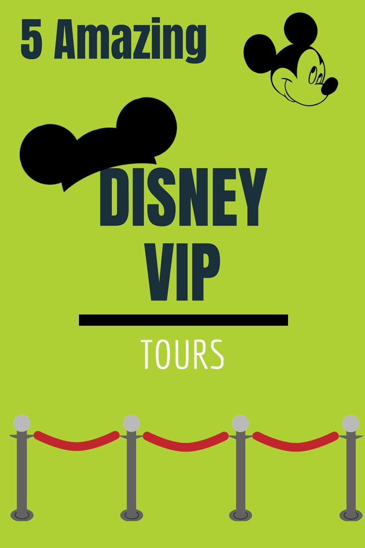 5 Amazing Disney VIP Tours that you should know about. Heading to Disneyland or Disney World. You have got to check out these tours. #VIP #Disneyworld #disneyland