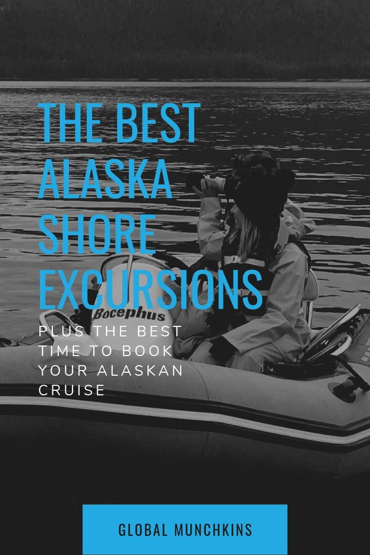 The very best time to book an Alaskan Cruise + the best shore excursions in each port. #Alaska #shoreexcursions #AlaskaCruise
