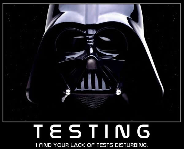 """Darth Vader inspirational poster with caption """"Testing: I find your lack of tests disturbing""""."""