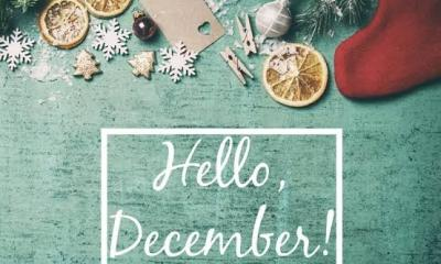 Hello December: over 120+ Happy New Month Messages, Wishes, Quotes, Greetings, Texts and Pictures