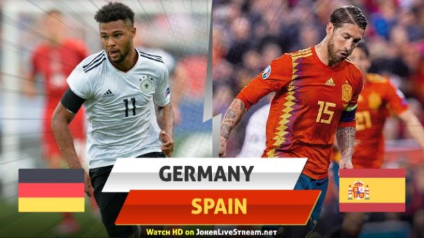 Where to Watch Germany vs Spain Live Streaming