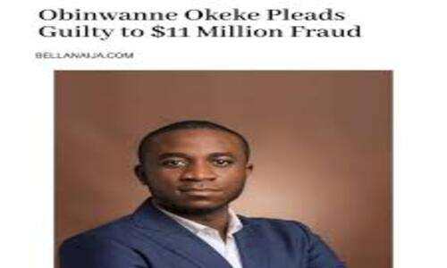 Court sentenced Obinwanne Okeke 'Invictus' for 10 years over $11m fraud in US