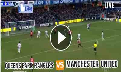 Watch QPR vs Manchester United Live Streaming