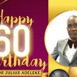 Pastor Adeleke clocks 60