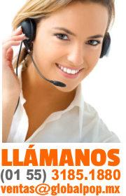 Global Publicidad, número de atención personal 56 2747 3867. ventas@globalpop.mx