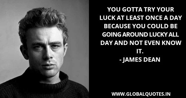 James Dean Quotes On Life