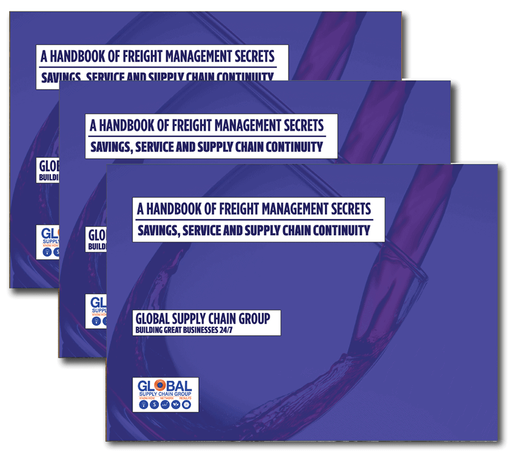 A Handbook of Freight Management Secrets – Savings, Service and Supply Chain Continuity