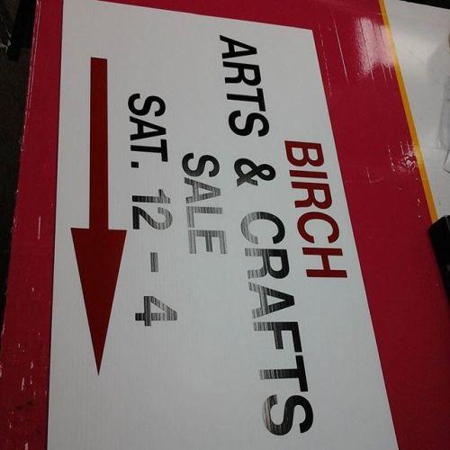 """17.75"""" x 30"""" coroplast, vinyl letters"""