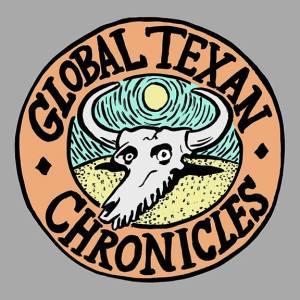 Global Texan Chronicles podcast