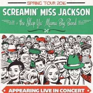 Screamin' Miss Jackson & The Slap Ya' Mama Big Band