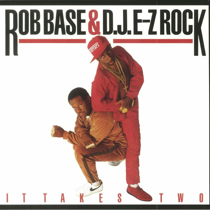 Rob Base - DJ E-Z Rock It Takes Two
