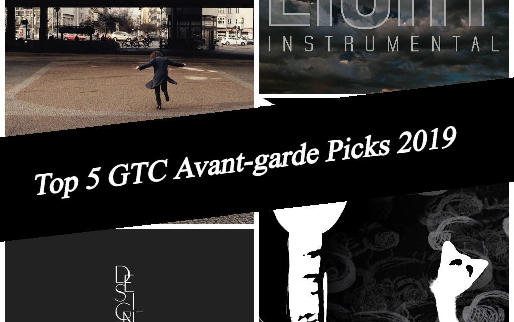 Top 5 Global Texan Chronicles Avant-garde Picks for 2019!