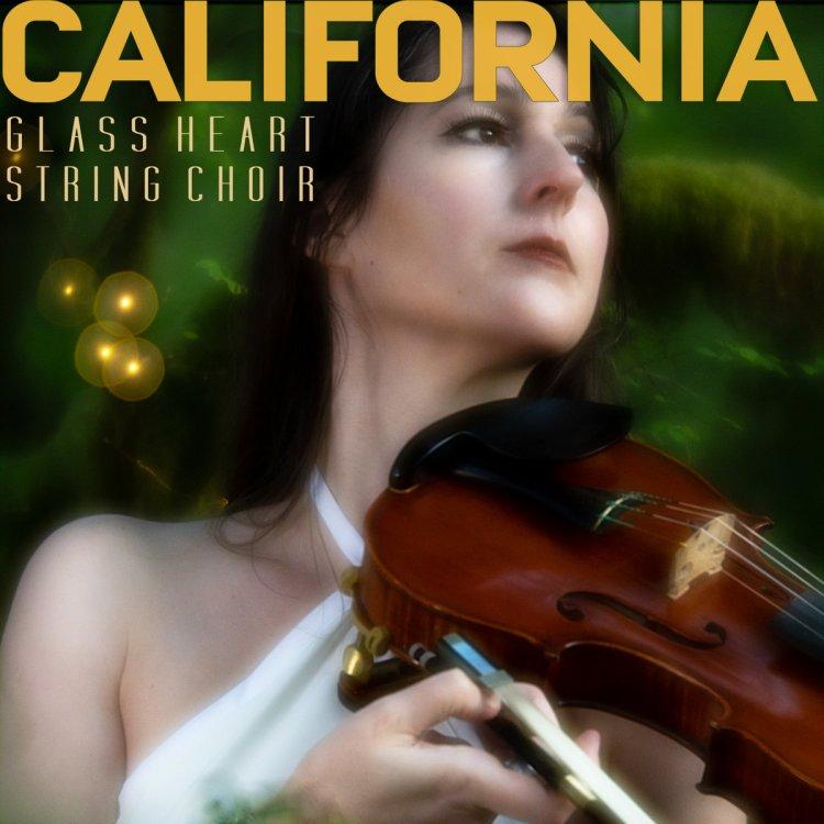 GLASS HEART STRING CHOIR California