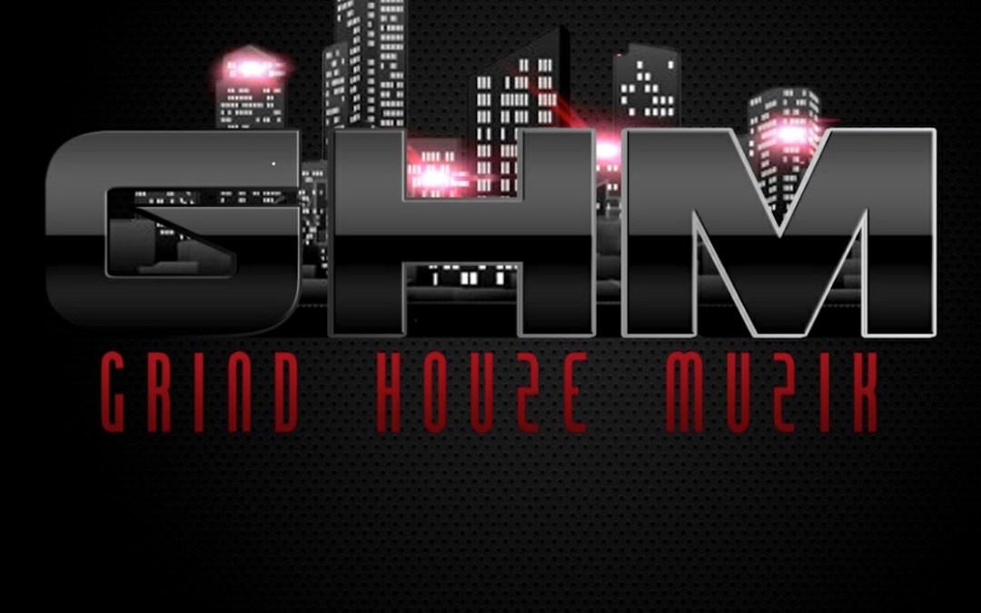 Featured Act: Grind Houze Muzik