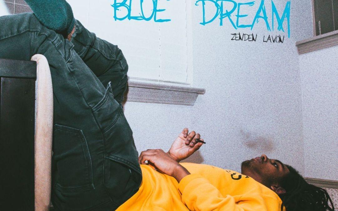 """Zenden Lavon – """"Blue Dream"""""""