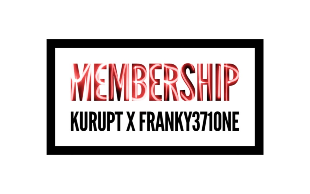 "Franky371one – ""Membership"" featuring Kurupt"