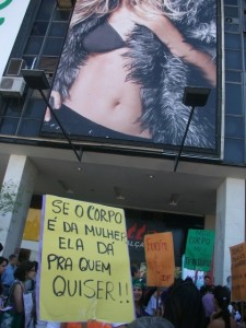 If the body is from the woman, she gives it whom she wants to. SlutWalk Brasilia. Photo by @josipaz on Twitpic.