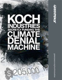Koch Industries Works in the Shadows, but Big Player in Funding Climate Denial and Working Against Clean Energy