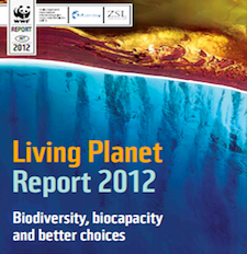 Living Planet Report - Biodiversity, Biocapacity, and better choices...