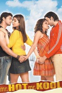 2007: Mr.Hot Mr.Kool (Bollywood Debut)