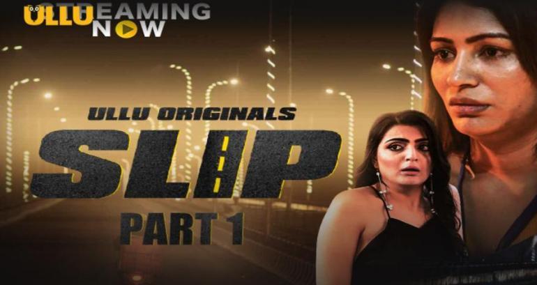 Slip (Hindi Web Series)