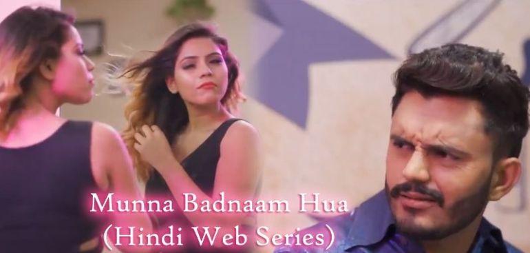 Munna Badnaam Hua (Hindi Web Series)