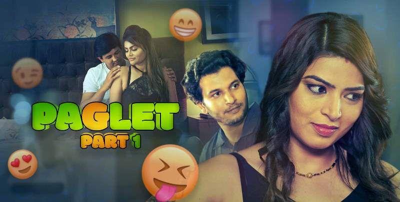 Paglet (Hindi Web Series)