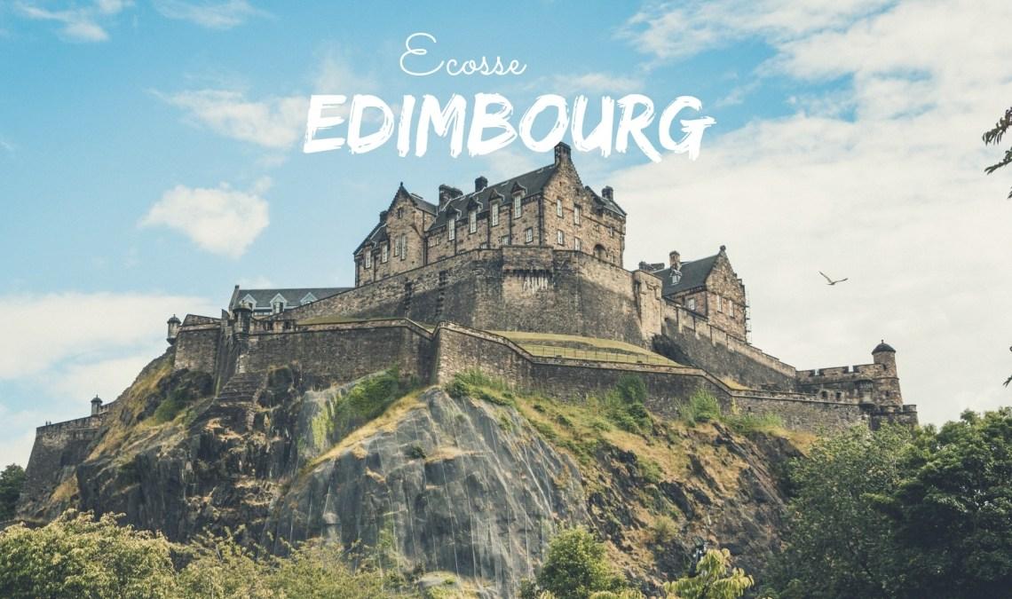 Visiter Edimbourg