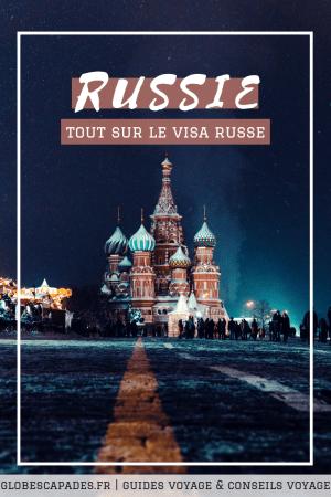 Obtenir le visa Russe - Comment demander le visa pour la Russie ? Tous nos conseils pratiques pour un voyage en Russie réussi!