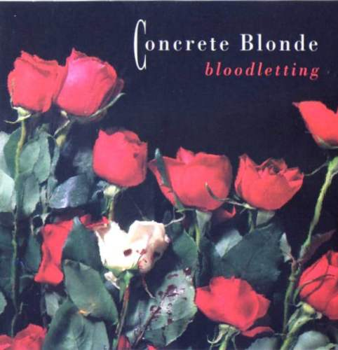 Concrete Blonde – Bloodletting 1990
