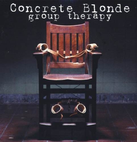 Concrete Blonde – Group Therapy 2002