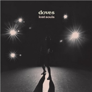 The Doves - Lost Souls