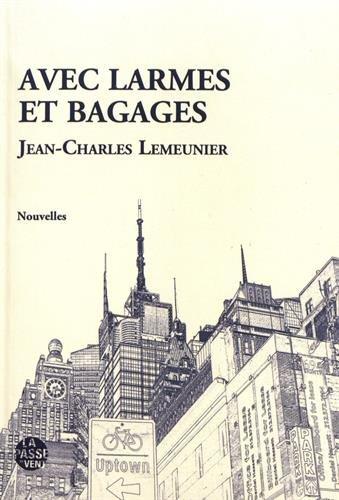 Livre de nouvelles - Avec Larmes et Bagages