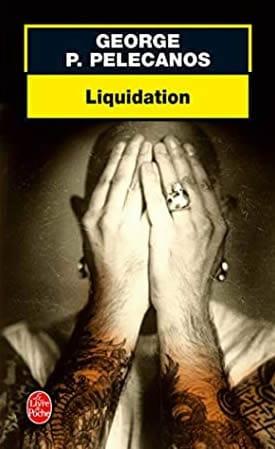 George P Pelecanos - Liquidation