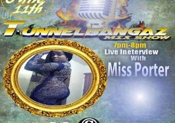Tunnelbangaz Mix Show Live Interview with @miss_porter_water