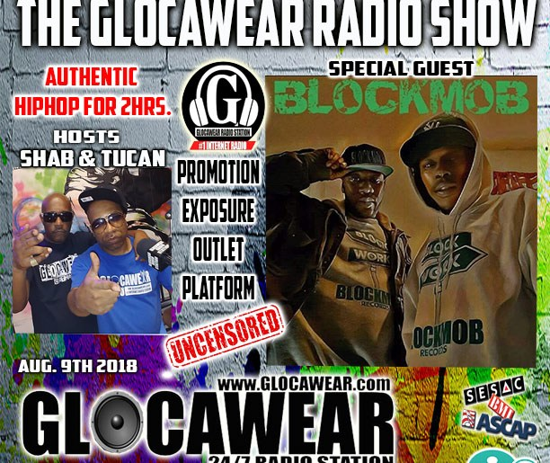 Check out BlockMob this Thurs 8-10pm on The Glocawear Radio Show