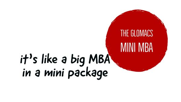 Why A Mini MBA Is Worthy Of Your Consideration? - Glomacs ...