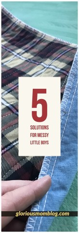 5 solutions for messy little boys: tips for effective cleaning when you have dirty little boys! Includes a review of the Lessy Messy. Check it out at gloriousmomblog.com.