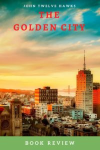 The Golden City by John Twelve Hawks is a superb closure to the Traveller trilogy. It would want you to live off the grid after reading this!