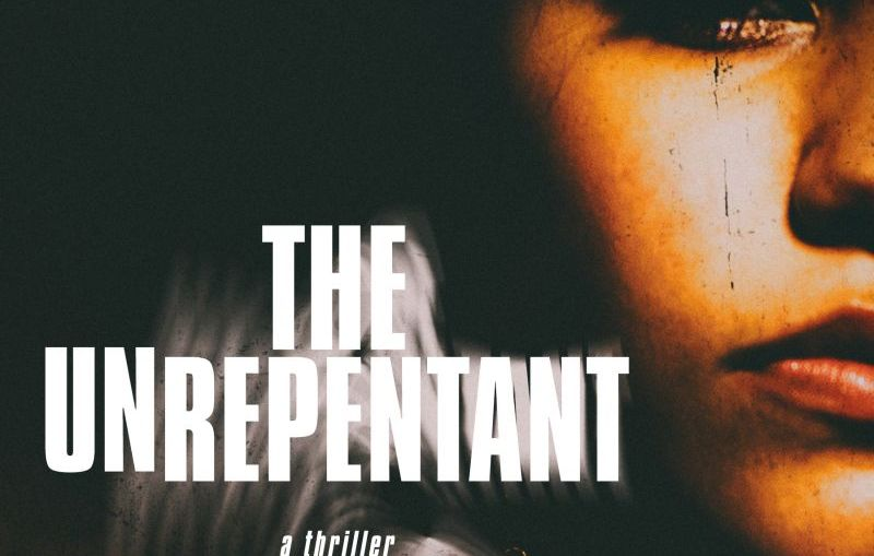 The Unrepentant by E.A. Aymar